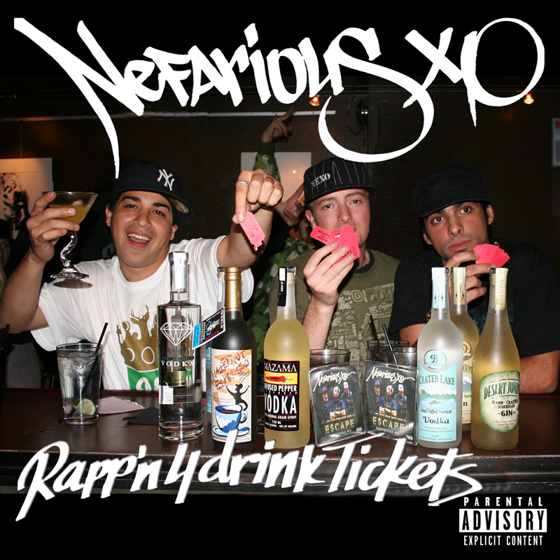 Rappin 4 Drink Tickets - Nefarious XO Album