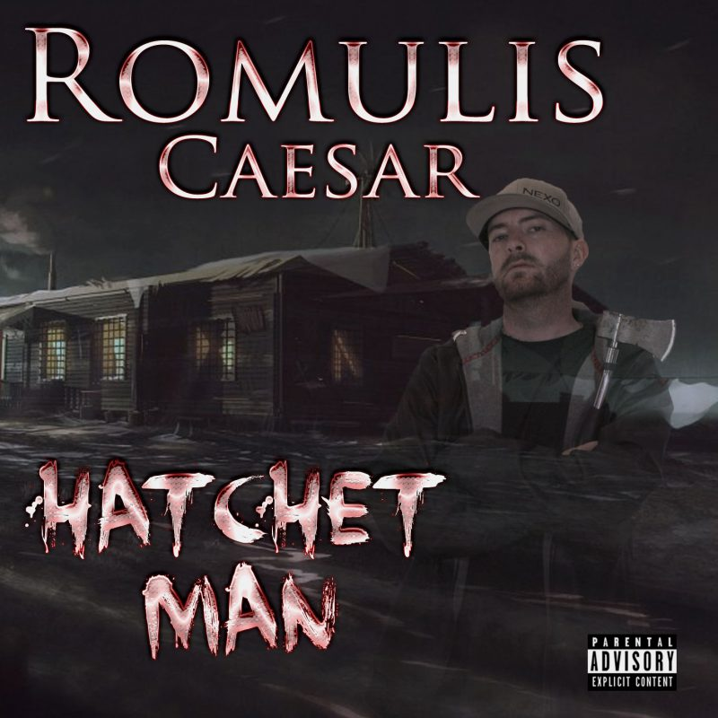 Hatchet Man - Romulis Caesar Album