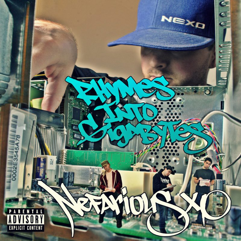 Rhymes Into Gigabytes - Nefarious XO Album