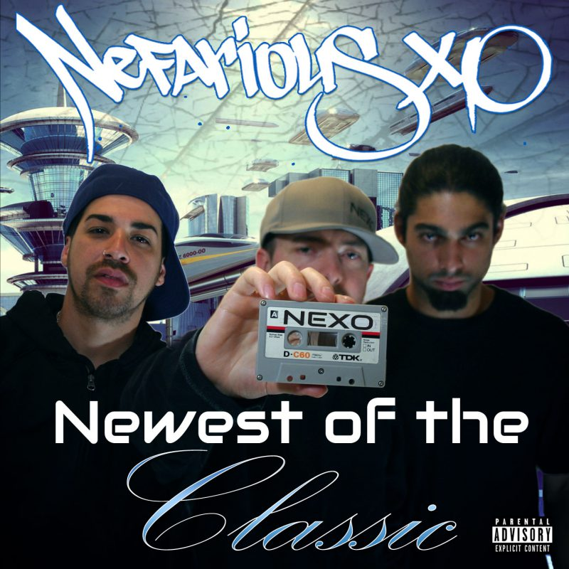 Newest of the Classic - Nefarious XO Album